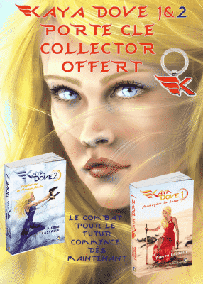 Les 2 romans Kaya Dove Tome 1 & 2 - Porte clé Kaya offert