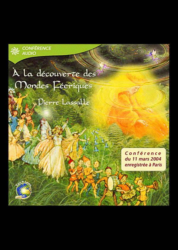 conference monde feerique - Pierre Lassalle