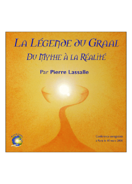 conference legende du graal - Pierre Lassalle