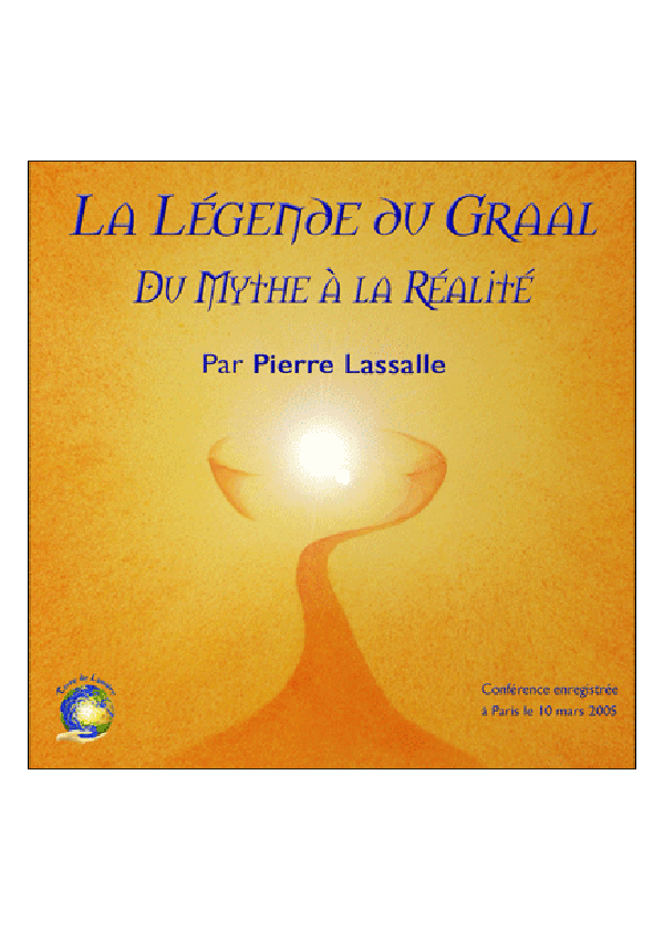 conference legende du graal - Pierre Lassalle