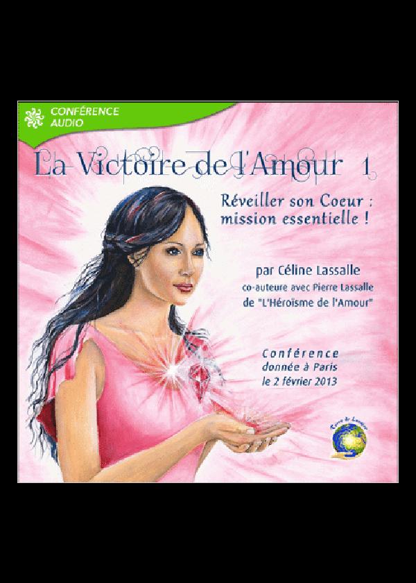 conference victoire de l'amour 1 -Celine Lassalle