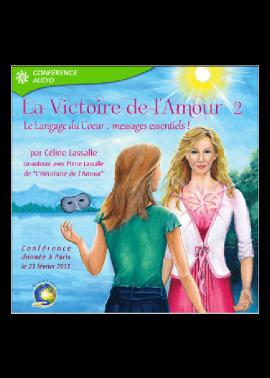 conference victoire de l'amour 2 - Celine Lassalle