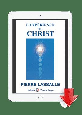 ebook L'Expérience du Christ - Pierre Lassalle