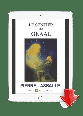 ebook Le Sentier du Graal - Pierre Lassalle