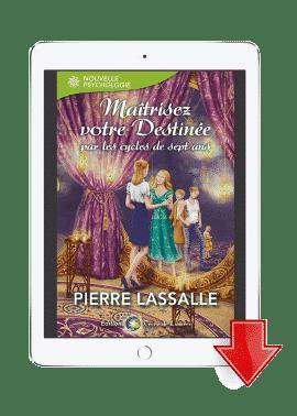 ebook Maitrisez votre destinee - Pierre Lassalle