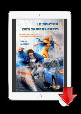 livre sentier des superheros - Pierre Lassalle