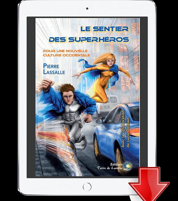 Livre «Le Sentier des Superhéros – pour une nouvelle culture occidentale» – version ebook