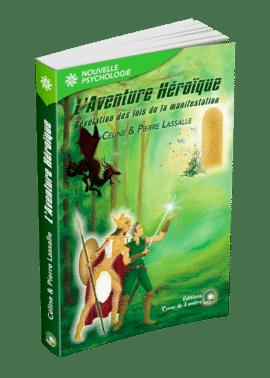 livre L'Aventure Héroïque - Céline et Pierre Lassalle