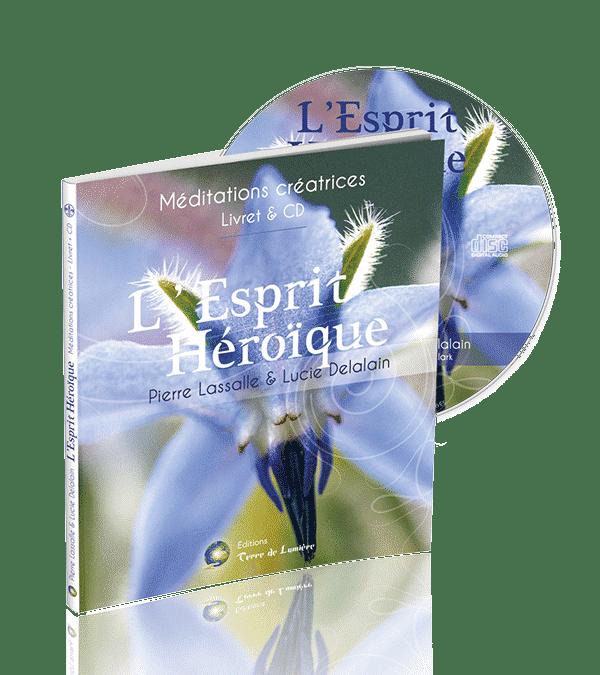 Livre CD-MP3 Méditation L'Esprit Héroïque