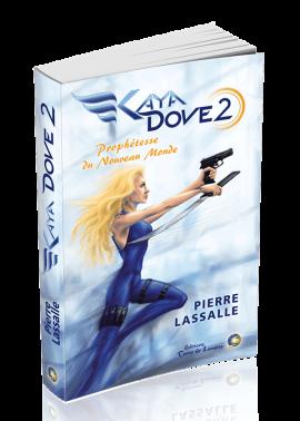 livre kaya dove - Pierre Lassalle