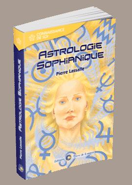 livre Astrologie Sophianique - Pierre Lassalle