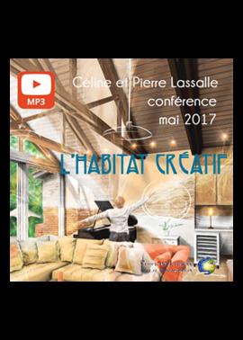 conférence mp3 L'Habitat Créatif - Céline et Pierre Lassalle