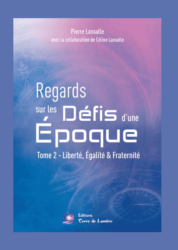 Livre Regards sur les defis d'une epoque T2 - Pierre Lassalle