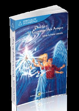 livre Parler le Langage des Anges - Céline et Pierre Lassalle