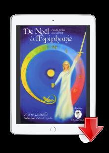 ebook De Noël à L'Epiphanie - Pierre Lassalle