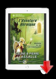 ebook L'Aventure Héroïque - Céline et Pierre Lassalle