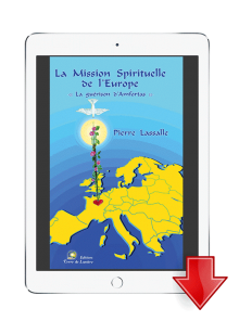 ebook La Mission spirituelle de l'Europe - Pierre Lassalle