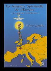 livre La Mission Spirituelle de l'Europe - Pierre Lassalle