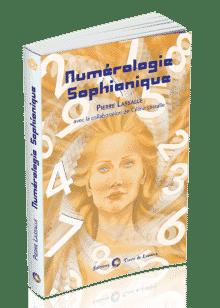 livre Numérologie Sophianique - Pierre Lassalle