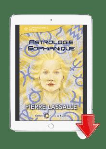 ebook Astrologie Sophianique - Pierre Lassalle