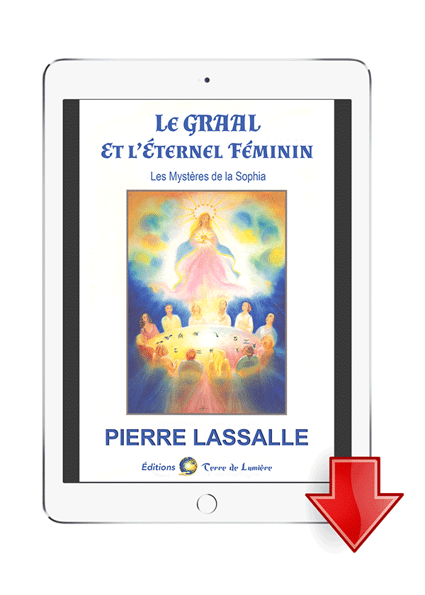 ebook Le Graal et l'Eternel Féminin - Pierre Lassalle