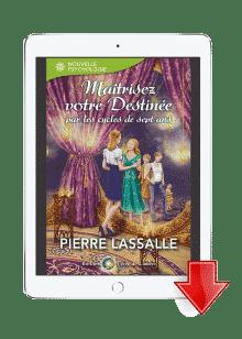 ebook Maîtriser votre Destinée - Pierre Lassalle