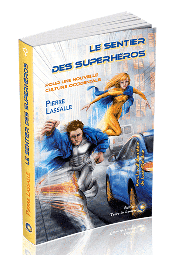 livre Le Sentier des Superhéros - Pierre Lassalle