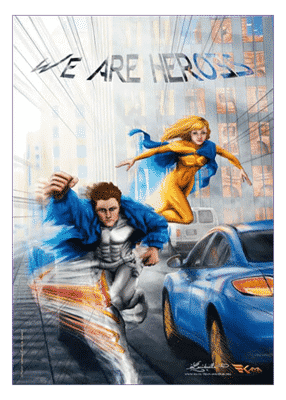 poster Duo We are Heroes - Kaya Team Universe