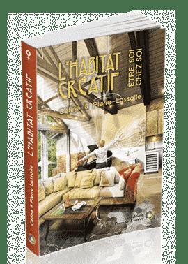 livre L'Habitat Créatif - Céline et Pierre Lassalle