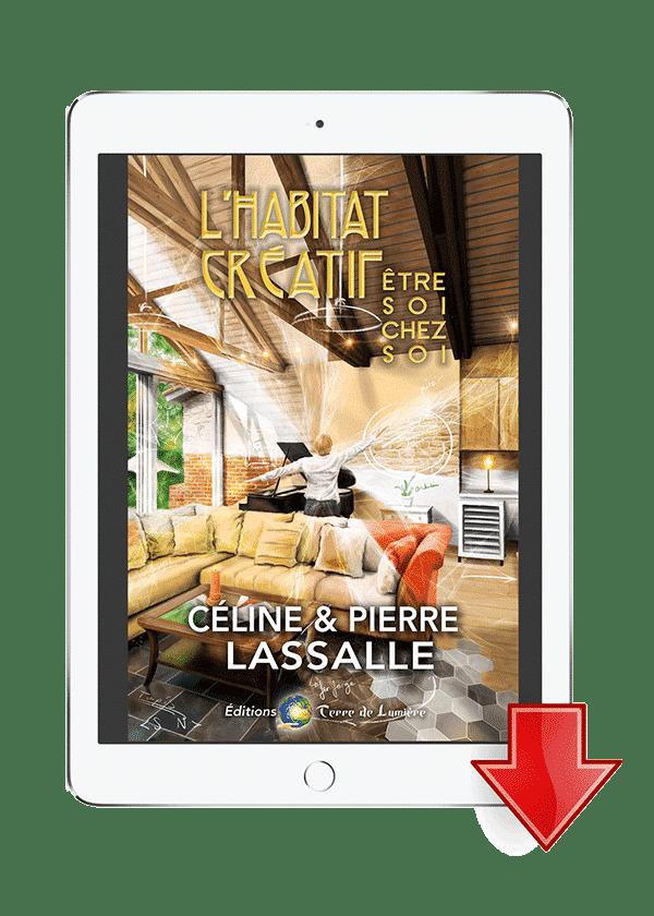 ebook L'Habitat Créatif - Céline et Pierre Lassalle