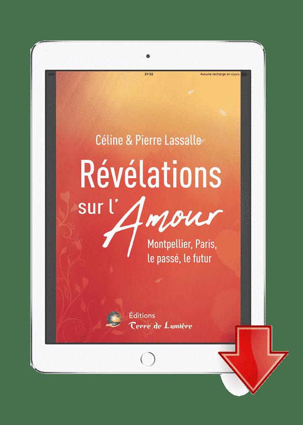 ebook Révélations sur l'Amour - Céline et Pierre Lassalle