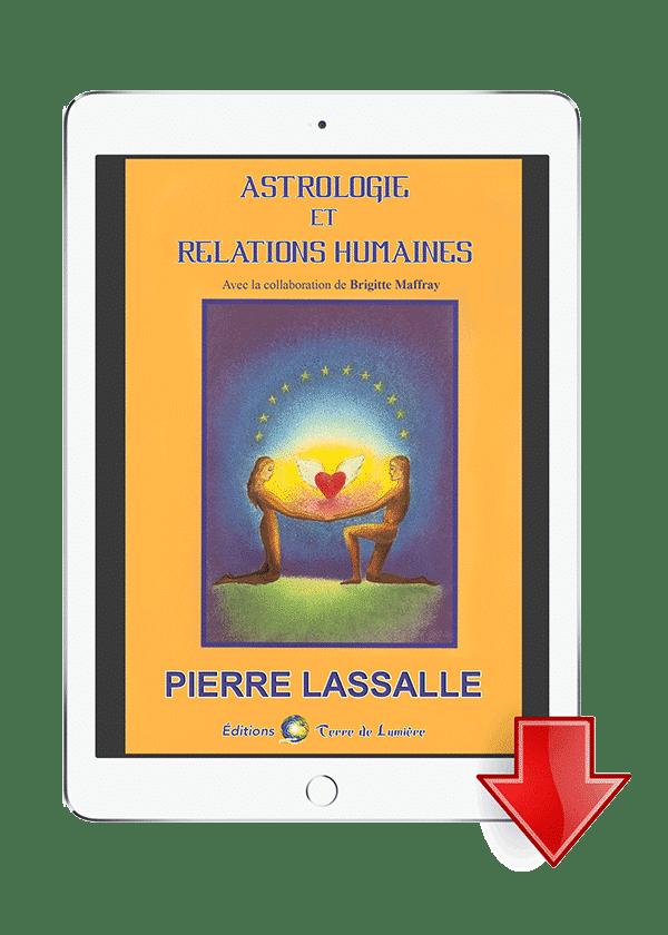 ebook Astrologie et Relations Humaines - Pierre Lassalle