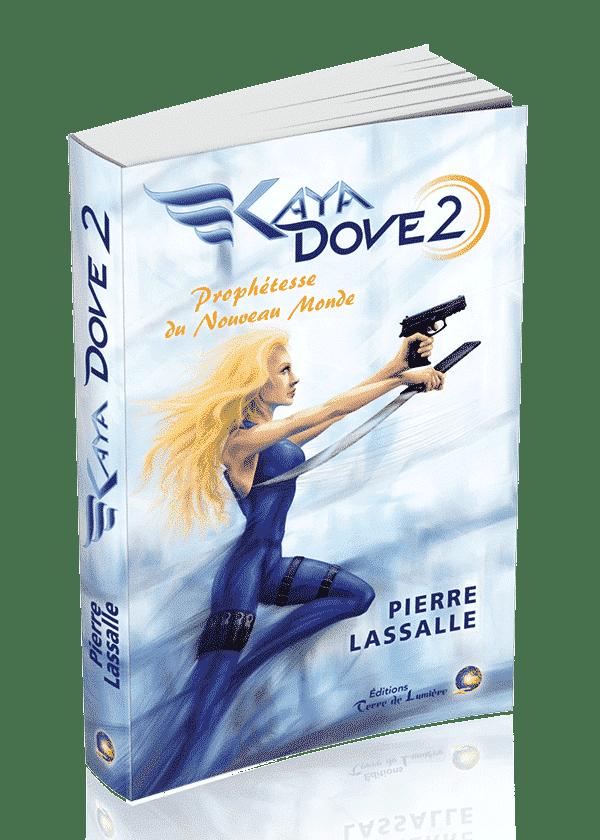 livre Kaya Dove 2 - Pierre Lassalle