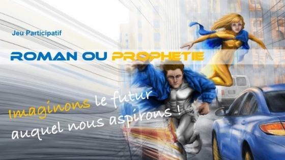 "Jeu ""roman ou prophétie"""