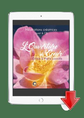ebook mp3 méditation Ouverture du Coeur - Céline et Pierre Lassalle