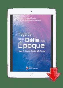 ebook-Regards-sur-les-defis-d-une-epoque-T2-liberte-egalite-fraternite