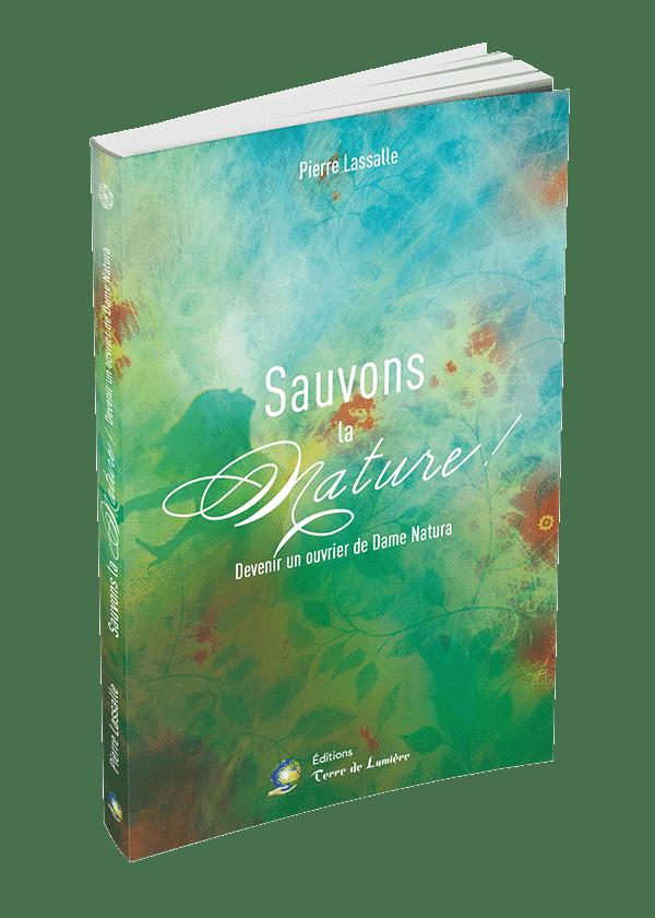 Livre Sauvons la Nature - Pierre Lassalle